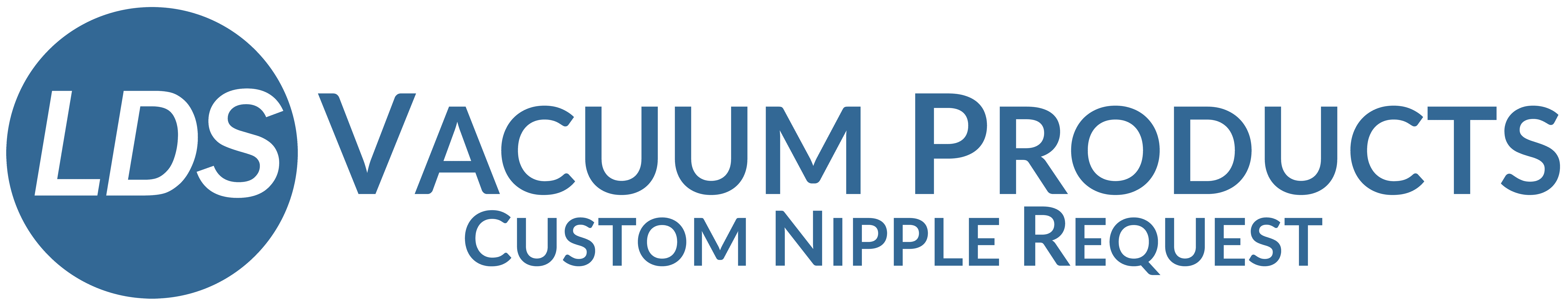 LDS Vacuum Products Custom Nipple Request